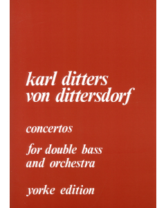 Dittersdorf: Double Bass Concertos Nos. 1 and 2 (Double Bass, Piano)