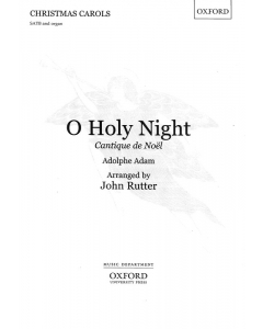 O Holy night John rutter SATB