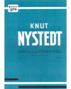 Nystedt, Knut: Bryllupsmarsj / Wedding March (Organ)