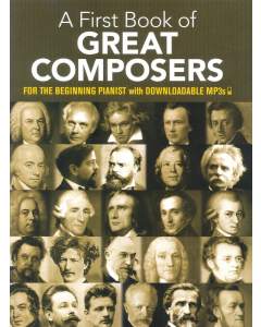 A First Book of Great Composers (Piano)