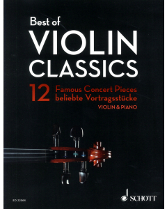 Best of Violin Classics -12 Famous Concert Pieces (Violin, Piano)