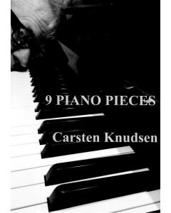 Knudsen, Carsten: 9 Piano Pieces