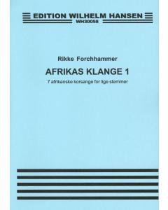 Afrikas klange 1 - 7 afrikanske korsange for lige stemmer (Rikke Forchhammer)