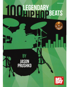 100 Legendary Hip Hop Beats (Jason Prushko) (incl. CD)