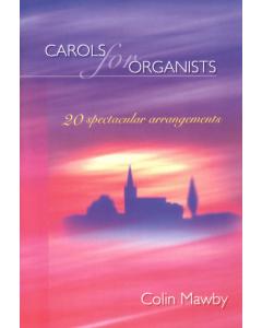Carols for Organists (Colin Mawby)