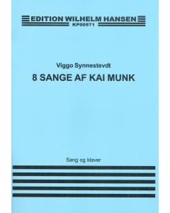 8 sange af Kaj Munk (Musik af Viggo Synnestvedt) (Sang, klaver)