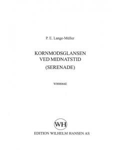 Lange-Müller, P.E.: Serenade / Kornmodsglandsen (TTBB a cappella)
