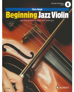 Beginning Jazz Violin - An introduction to Style and Technique (Chris Haigh)
