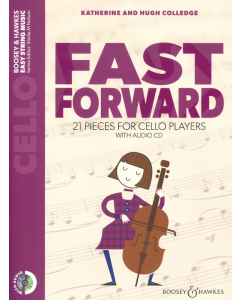 Fast Forward - 21 Pieces for Cello Players