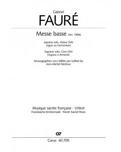 Fauré, Gabriel: Messe basse (Solo Soprano (Tenor), Choir (SSA or TTB), Organ/Piano)