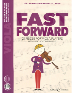 Fast Forward - 21 Pieces for Viola Players with Piano Accompaniment (incl. Online Audio)