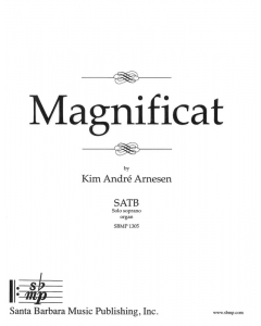Arnesen, Kim André: Magnificat (SATB, Solo soprano, Organ)