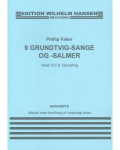 Faber, Phillip: 9 Grundtvig-sange og -salmer (SANGBOG)