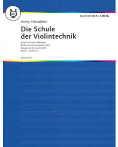 Schradieck, Henry: Die Schule der Violintechnik / School of Violin Technique (Vol. 1)