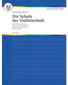 Schradieck, Henry: Die Schule der Violintechnik / School of Violin Technique (Vol. 3)