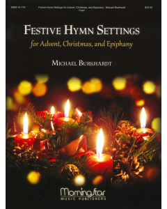 Festive Hymn Settings for Advent, Christmas and Epiphany (for Organ)
