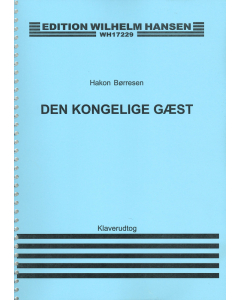Børresen, Hakon: Den kongelige gæst (Klaverudtog)