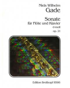 Gade, Niels W.: Sonate no. 2 i d-mol / Sonata no. 2 in D minor op. 21 (Flute, Piano)