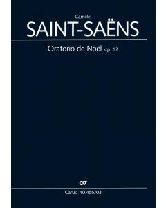 Saint-Saëns: Oratorio de Noël, op. 12 (Vocal Score)