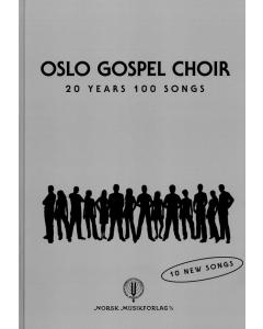 Oslo Gospel Choir: 20 Years - 100 Songs