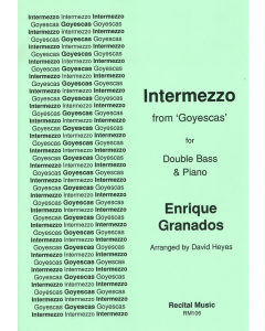 "Intermezzo from ""Goyescas"" (Double Bass, Piano)"