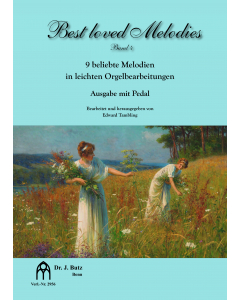 Best loved Melodies - Vol. 4 (Arranged by Christopher Tambling for Organ with Pedals)