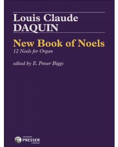 Daquin: New Book of Noels - 12 Noels for Organ (Volume II, Noels 7-12)