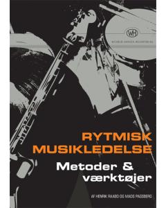 Rytmisk Musikledelse - Metoder & Værktøjer (Henrik Raabo og Mads Pagsberg)