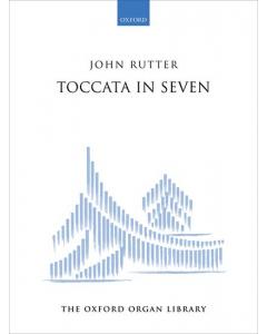 Rutter, John: Toccata in Seven (for Organ)