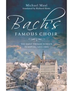 Bach's Famous Choir (Michael Maul) (HARDBACK)