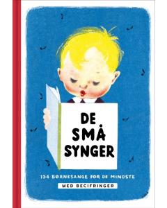 De små synger - 134 børnesange for de mindste (MED BECIFRINGER)