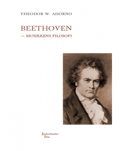Beethoven - musikkens filosofi (Theodor W. Adorno)
