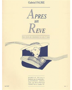 Faure: Après un Rêve (Violin (Violoncello or Viola) and Piano)