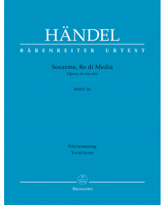 Händel, Georg Friedrich: Sosarme, Re di Media, HWV 30 (Vocal Score)