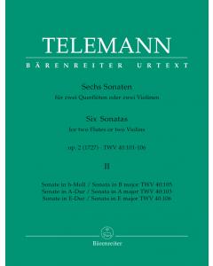 Telemann: Sechs Sonaten op. 2, TWV 40: 101-106, Vol. 2 (Two Flutes or 2 Violins)