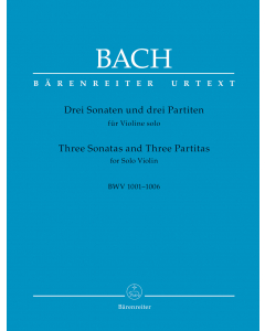 Bach, J.S.:  Drei Sonaten und drei Partiten / Three Sonatas and Three Partitas, BWV 1001-1006 (Solo Violin)