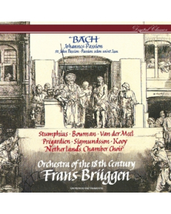 Bach: Johannes-Passion, BWV 245 (Orchestra of the 18th Century, Netherlands Chamber Choir, Frans Brüggen) (2CD)