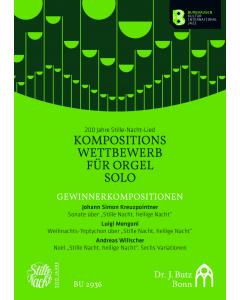 200 Jahre Stille-Nacht-Lied, Kompositions Wettbeweb für Orgel Solo