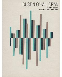 Dustin O'Halloran: Piano Solos - Volumes 1 & 2