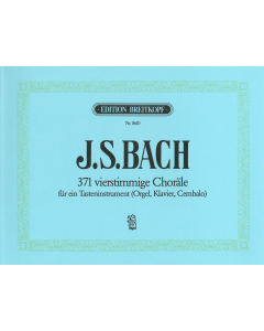 Bach, J.S.: 371 vierstimmige Choräle (Orgel, Klavier, Cembalo)