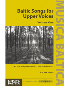 Baltic Songs for Upper Voices, Volume 1