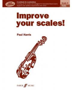 Improve Your Scales! Grades 5 (Violin)