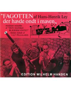 Ley, Hans-Henrik: Fagotten der havde ondt i maven (Noder og tekst)