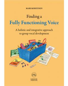 Finding a Fully Functioning Voice (Mari Koistinen)