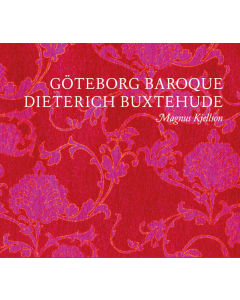 Dieterich Buxtehude (Göteborg Baroque; Magnus Kjellson) (CD)