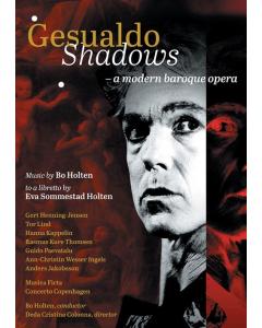 Gesualdo - Shadows (Musica Ficta, Concerto Copenhagen, Bo Holten) (DVD)