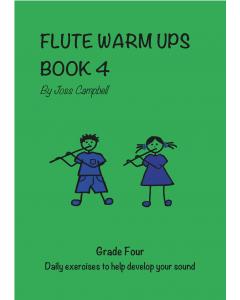 Flute Warm Ups - Book 4 (Joss Campbell)