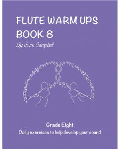Flute Warm Ups - Book 8 (Joss Campbell)