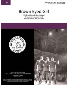 Brown Eyed Girl (TTBB a cappella)