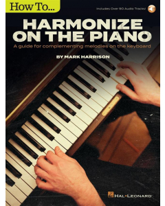 How to Harmonize on the Piano (Mark Harrison)